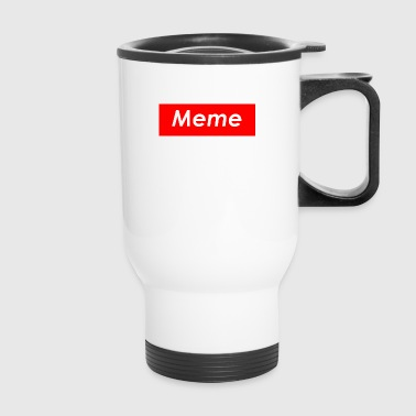 Meme Mug - Travel Mug