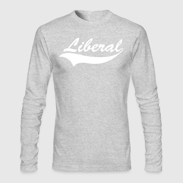 Liberal shirt - Men's Long Sleeve T-Shirt by Next Level