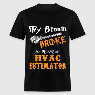 Shop Hvac Estimator T-Shirts Online   Spreadshirt