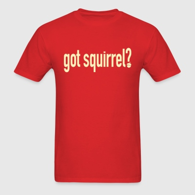 Got Squirrel - Men - Men's T-Shirt