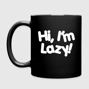 Hi, I'm Lazy! Mug - Full Color Mug