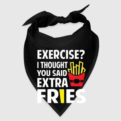 Exercise? I thought you said extra Fries Caps - Bandana
