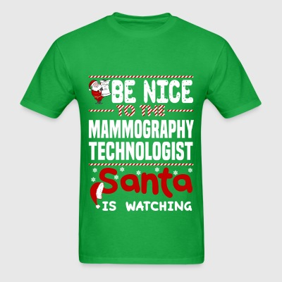 Mammography Technologist - Men's T-Shirt