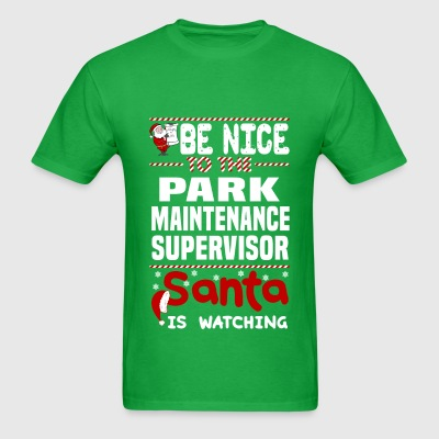 Park Maintenance Supervisor - Men's T-Shirt
