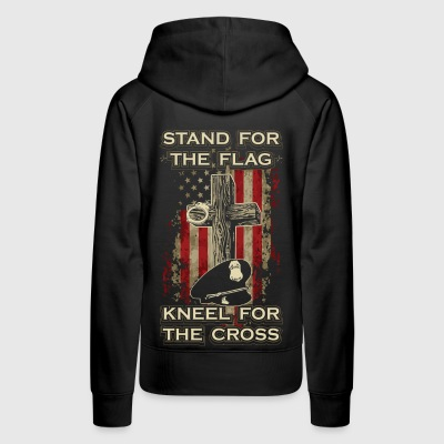 Stand for the flag. Kneel for the cross. - Women's Premium Hoodie