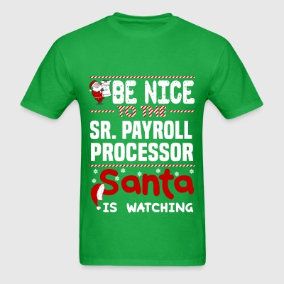 Sr. Payroll Processor - Men's T-Shirt