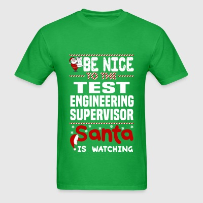Test Engineering Supervisor - Men's T-Shirt