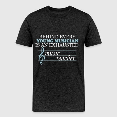 Music teacher - Behind every young musician is an  - Men's Premium T-Shirt