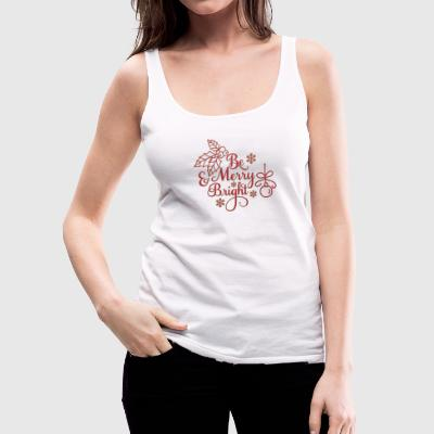 be_merry_and_bright Tanks - Women's Premium Tank Top