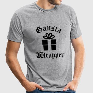 Gangsta wrapper - Unisex Tri-Blend T-Shirt