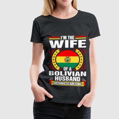 Im The Wife Of A Bolivian Husband T-Shirts - Women's Premium T-Shirt