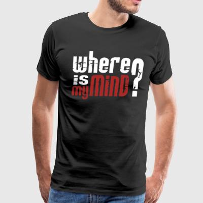 Where is my mind - Men's Premium T-Shirt
