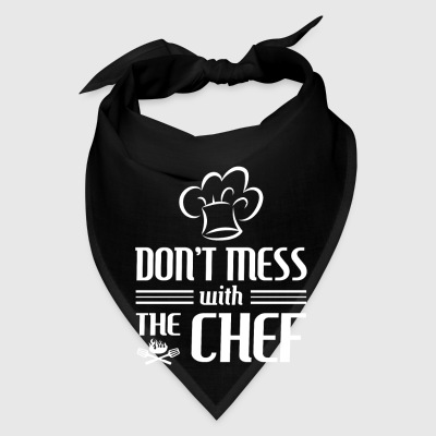 Don't mess with the Chef - cooking gift Caps - Bandana