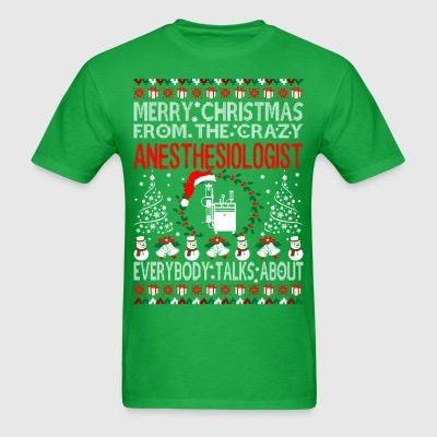 Merry Christmas From Anesthesiologist Ugly Sweater T-Shirts - Men's T-Shirt