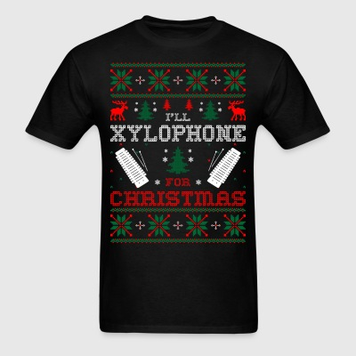 I Will Xylophone For Christmas Ugly Sweater Tshirt T-Shirts - Men's T-Shirt