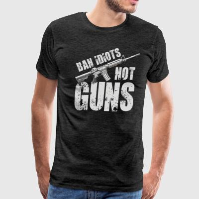 2nd Amendment Shirt - Ban Idiots Not Guns  - Men's Premium T-Shirt