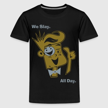 We Slay All Day Shiny Shirt Metallic Silver & Gold - Kids' Premium T-Shirt