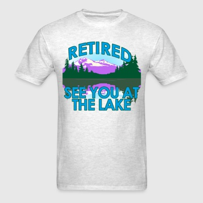 retired_see_you_at_the_lake_funny_fishinG - Men's T-Shirt