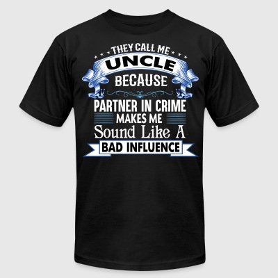 THEY CALL ME UNCLE T-Shirts - Men's T-Shirt by American Apparel