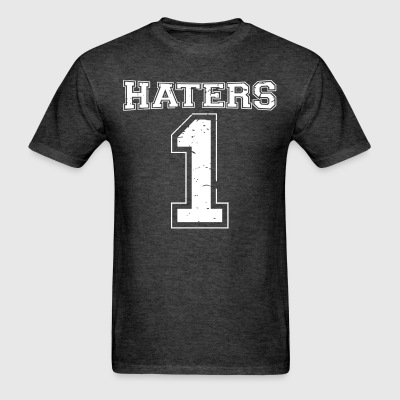 Team Haters #1 T-Shirts - Men's T-Shirt