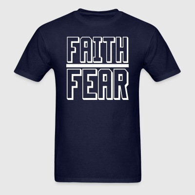Faith over Fear t-shirt - Men's T-Shirt