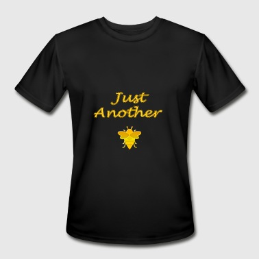 Just Another Bee In The Hive T - Men's Moisture Wicking Performance T-Shirt