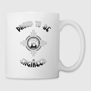 Proud To Be And Engineer - Coffee/Tea Mug
