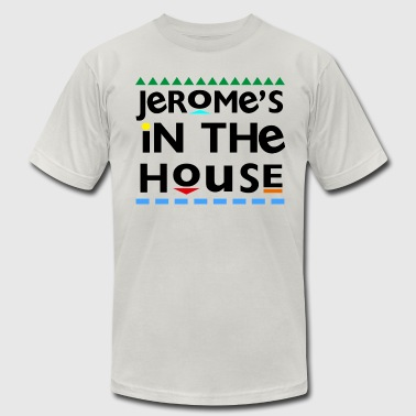 Jerome's In the House T-Shirts - Men's T-Shirt by American Apparel