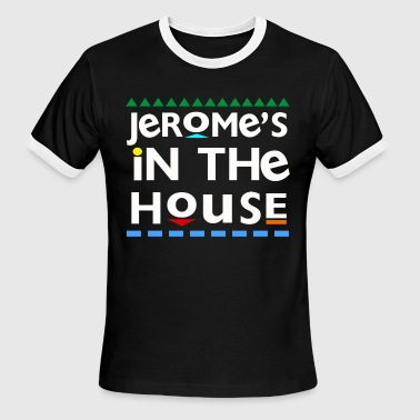 Jerome's In the House T-Shirts - Men's Ringer T-Shirt