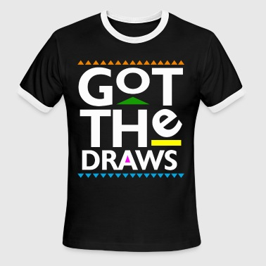 Got The Draws T-Shirts - Men's Ringer T-Shirt