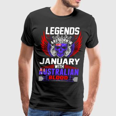 Legends Are Born In January With Australian Blood T-Shirts - Men's Premium T-Shirt