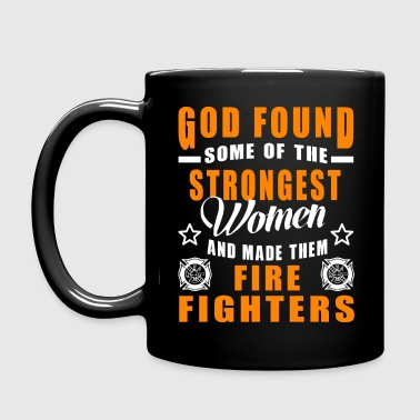 God Found Some of the Strongest Women and Made The Mugs & Drinkware - Full Color Mug