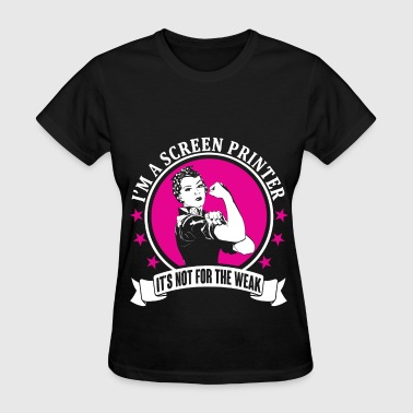 Screen Printer - Women's T-Shirt