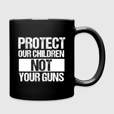 Protect Children Not Guns - Full Color Mug