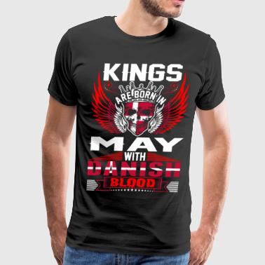 Kings Are Born In May With Danish Blood T-Shirts - Men's Premium T-Shirt