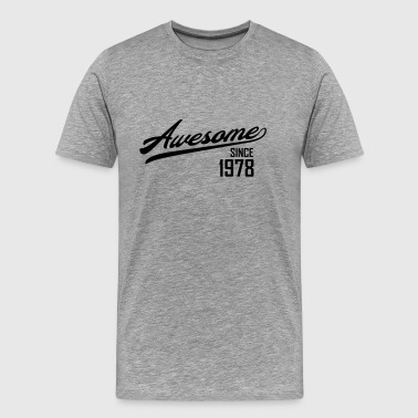 Awesome Since 1978 T-Shirts - Men's Premium T-Shirt