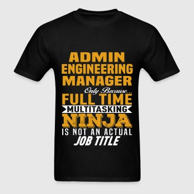 Admin Engineering Manager - Men's T-Shirt