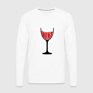 Glass of Redwine Drinking Tasting Taste Red Long Sleeve Shirts - Men's Premium Long Sleeve T-Shirt