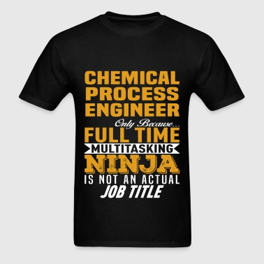Chemical Process Engineer - Men's T-Shirt