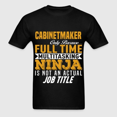 Cabinetmaker - Men's T-Shirt