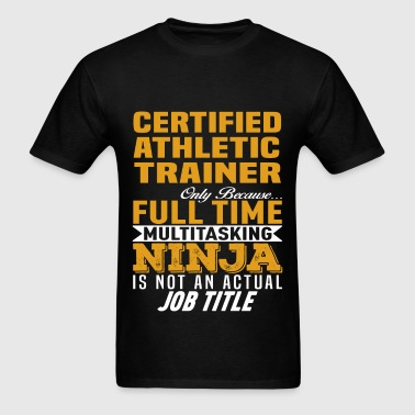 Certified Athletic Trainer - Men's T-Shirt