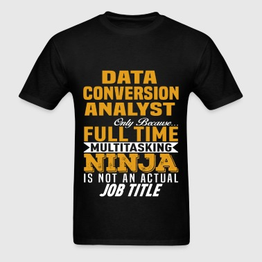 Data Conversion Analyst - Men's T-Shirt