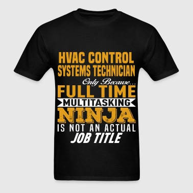 HVAC Control Systems Technician - Men's T-Shirt