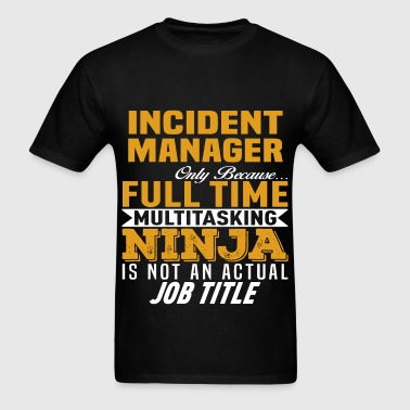 Incident Manager - Men's T-Shirt