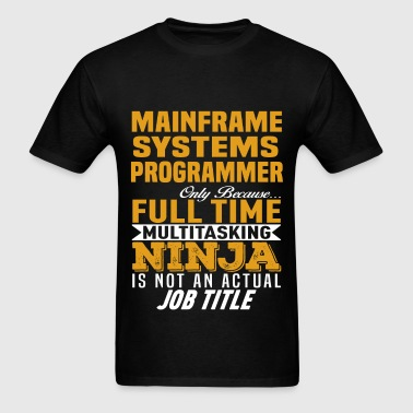 Mainframe Systems Programmer - Men's T-Shirt