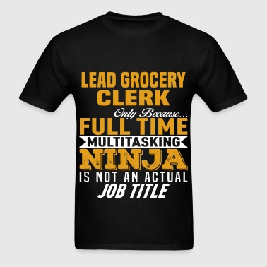 Lead Grocery Clerk - Men's T-Shirt