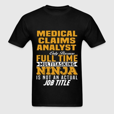 Medical Claims Analyst - Men's T-Shirt