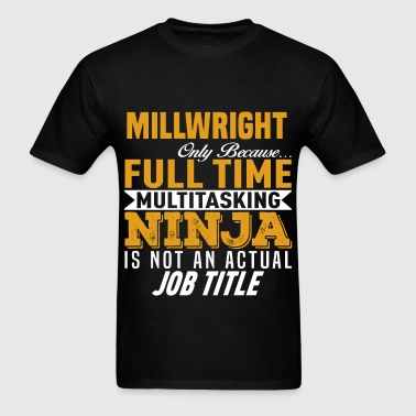 Millwright - Men's T-Shirt