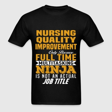 Nursing Quality Improvement - Men's T-Shirt