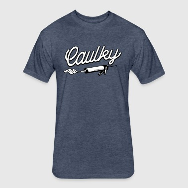 Caulky - Fitted Cotton/Poly T-Shirt by Next Level